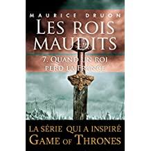 Les rois maudits - Tome 7 (French Edition)