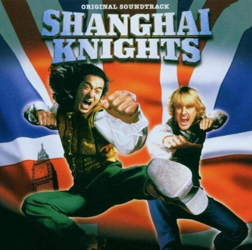 Shanghai Knights (Original Soundtrack)