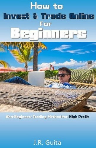 How to Invest & Trade Online for Beginners: Best Beginners Trading Method for High Profit