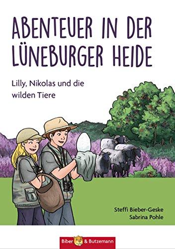 Abenteuer in der Lüneburger Heide: Lilly, Nikolas und die wilden Tiere (Lilly und Nikolas 18) (German - Serengeti Europe
