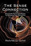 The Sense Connection, Natalie Robinson Garfield, 1440165580