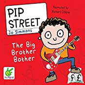 Pip Street: The Big Brother Bother: Pip Street, Book 4 | Jo Simmons