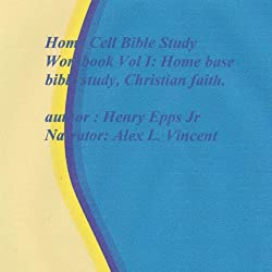 Home Cell Bible Study Workbook, Volume I