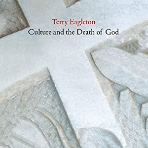 Culture and the Death of God Audiobook