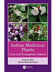 Indian Medicinal Plants: Uses and Propagation Aspects
