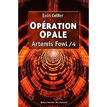 ARTÉMIS FOWL T.04 : OPÉRATION OPALE