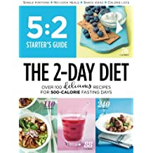 5:2 Starter's Guide: The 2-Day Diet