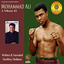 Mohamad Ali - A Tribute 2 Audiobook by Geoffrey Giuliano Narrated by Geoffrey Giuliano