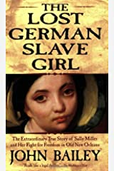 The Lost German Slave Girl Paperback