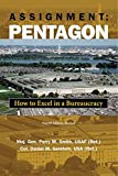 img - for Assignment Pentagon: How to Excel in a Bureaucracy, Fourth Edition, Revised book / textbook / text book