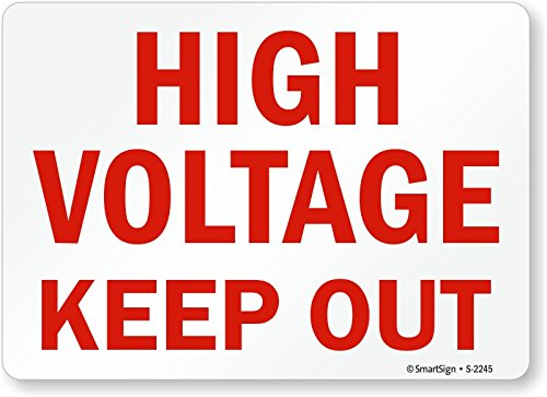 Smartsign S-2245-PL-14High Voltage Keep Out Plastic Sign 14 Width 0.5 Height 10 Length