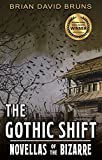 The Gothic Shift: Novellas of the Bizarre