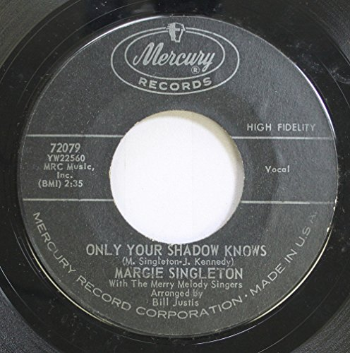 (MARGIE SINGLETON 45 RPM ONLY YOUR SHADOW KNOWS / MAGIC STAR)