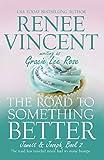 The Road To Something Better (Jamett & Joseph Book 2)