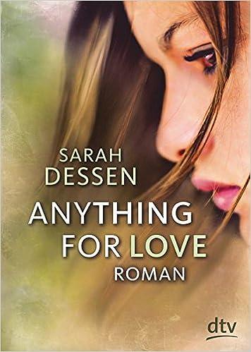 Bildergebnis für anything for love sarah dessen