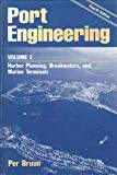 Port Engineering Vol. 1 : Harbor Planning, Breakwaters and Marine Terminals, Bruun, Per, 0872018431