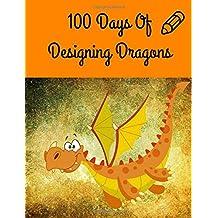 100 Days Of Designing Dragons
