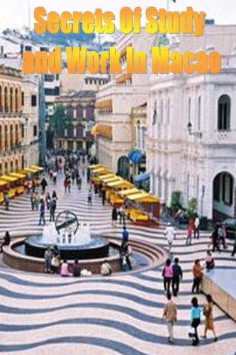 Secrets of Study & Work in Macao: English Version 1 ePub fb2 book