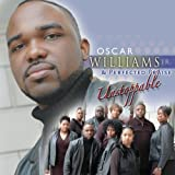 Unstoppable [Us Import] by Oscar Williams and Perfected Praise