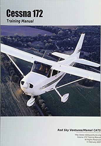 cessna 172 training manual danielle bruckert oleg roud rh amazon com Cessna 172 Poh Cessna 172 Manual PDF