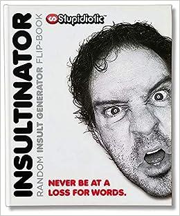 Insultinator Book - Random Insult Generator: Daniel Morvec