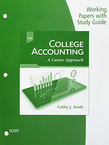 Working Papers with Study Guide for Scott's College Accounting: A Career Approach, 13th