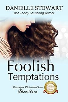 Foolish Temptations (The Barrington Billionaires Book 7) by [Stewart, Danielle]