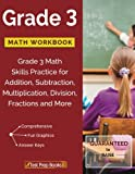 img - for Grade 3 Math Workbook: Grade 3 Math Skills Practice for Addition, Subtraction, Multiplication, Division, Fractions and More book / textbook / text book