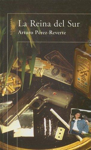 La Reina del Sur: Amazon.es: Perez-Reverte, Arturo: Libros