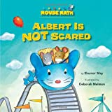 Albert Is Not Scared, Eleanor May, 1575656299