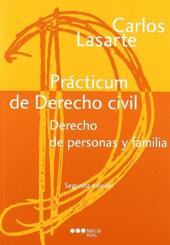 PRACTICUM DE DERECHO CIVIL (2 ED-2011) DERECHO DE PERSONAS Y FAMILIA