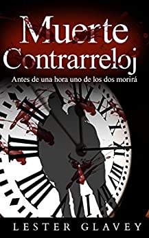 Muerte Contrarreloj (Spanish Edition) by [Glavey, Lester]