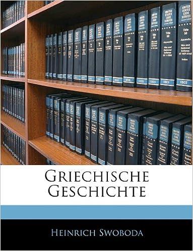 Griechische Geschichte (German Edition)