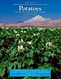 Integrated Pest Management for Potatoes in the Western United States, Larry Strand, 1879906775
