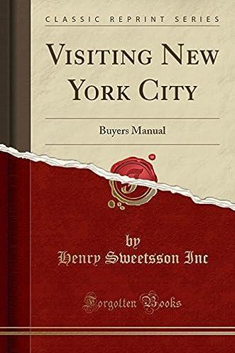 visiting new york city buyers manual classic reprint amazon co rh amazon co uk buy manual handling buy manual typewriter