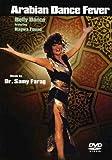 Arabian Dance Fever: Belly Dance