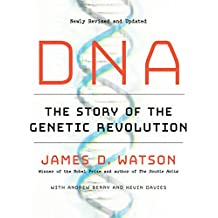 DNA: The Story of the Genetic Revolution (English Edition)