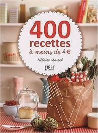 400 Recettes à moins de 4 euros par Héloïse Martel
