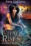 Chaos Rises: A Veil World Urban Fantasy