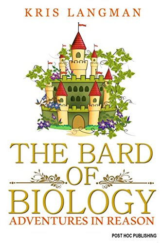 The Bard of Biology (Logic to the Rescue)