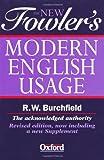 The New Fowler's Modern English Usage, H. W. Fowler, 0198602634