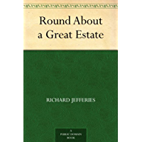 Round About a Great Estate (English Edition)