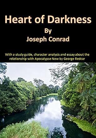 """heart of darkness versus apocalypse now essay Free essay: comparative essay of heart of darkness and apocalypse now the  ties between joseph conrad's book, """"heart of darkness"""" and francis coppola's."""