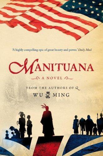 Manituana by Wu Ming (2010-06-14)