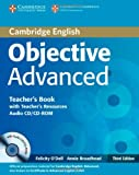 Objective Advanced Teacher's Book with Teacher's Resources Audio CD/CD-ROM, Felicity O'Dell and Annie Broadhead, 0521181739