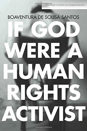 If God Were a Human Rights Activist (Stanford Studies in Human Rights)