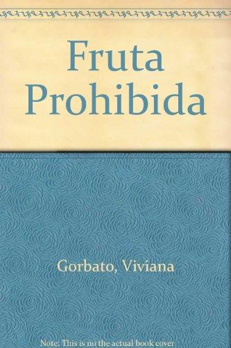 Fruta Prohibida - Gorbato, Viviana