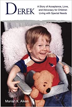 Book Derek: A Story of Acceptance, Love, and Advocacy for Children Living With Special Needs
