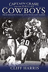 Captain Crash and the Dallas Cowboys by Cliff Harris (2006-08-15)