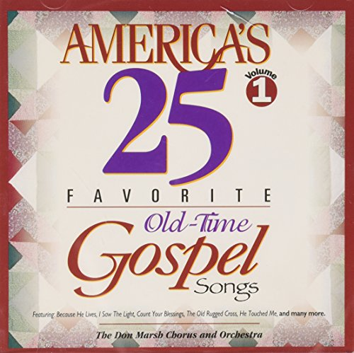 America's 25 Favorite Old-Time Gospel Songs Vol. 1